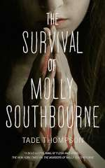 The Survival of Molly Southbourne (Molly Southbourne, #2)
