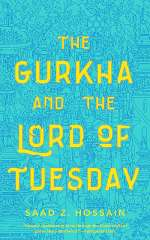 The Gurkha and the Lord of Tuesday
