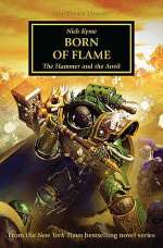 Born of Flame (Warhammer 40,000: The Horus Heresy, #50)