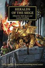 Heralds of the Siege (Warhammer 40,000: The Horus Heresy, #52)