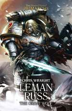 Leman Russ: The Great Wolf (The Horus Heresy: Primarchs, #2)
