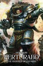 Perturabo: Hammer of Olympia (The Horus Heresy: Primarchs, #4)
