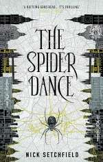 The Spider Dance (The War in the Dark, #2)