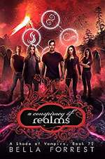 Conspiracy of Realms (A Shade of Vampire, #72)
