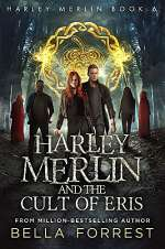 Harley Merlin and the Cult of Eris (Harley Merlin, #6)