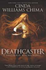 Deathcaster (Shattered Realms, #4)