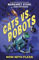 Now with Fleas (Cats vs. Robots, #2)