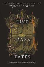 Five Dark Fates (Three Dark Crowns, #4)