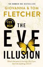 The Eve Illusion (Eve of Man Trilogy, #2)