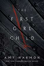 The First Girl Child (The Chronicles of Saylok, #1)