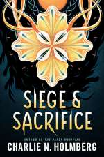 Siege and Sacrifice (The Numina Series, #3)
