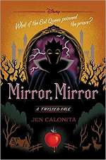 Mirror, Mirror (Twisted Tales #6)