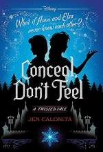 Conceal, Don't Feel (Twisted Tales #7)
