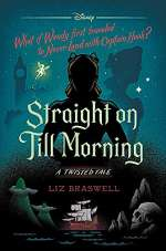 Straight On Till Morning (Twisted Tales #8)