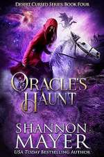 Oracle's Haunt (Desert Cursed Series, #4)