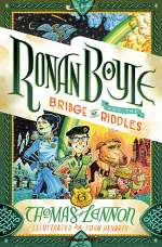 Ronan Boyle and the Bridge of Riddles (Ronan Boyle, #1)