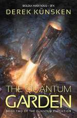 The Quantum Garden (The Quantum Evolution, #2)