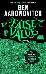 False Value (Peter Grant, #8)