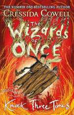 Knock Three Times (The Wizards of Once, #3)
