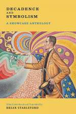 Decadence and Symbolism: A Showcase Anthology