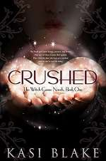 Crushed (The Witch Game Novels, #1)