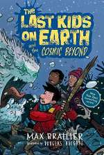 The Last Kids on Earth and the Cosmic Beyond (The Last Kids on Earth, #4)
