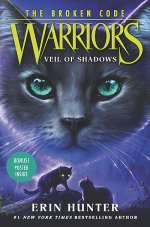 Veil of Shadows (Warriors: The Broken Code, #3)