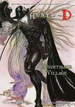 Nightmare Village (Vampire Hunter D, #27)