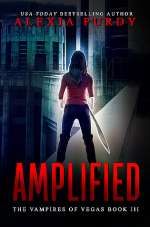 Amplified (The Vampires of Vegas, #3)