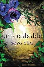 Unbreakable (The Unblemished Trilogy, #3)