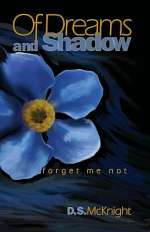 Of Dreams and Shadow (Forget Me Not, #1)