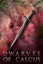 Dwarves of Calcus (Fairytale Galaxy Chronicles, #3)