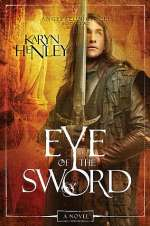 Eye of the Sword (Angelaeon Circle, #2)