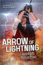 Arrow of Lightning (Killer of Enemies, #3)