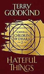 Hateful Things (Children of D'Hara, #2)