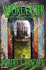 Moorlander (The Reckoning Turbines, #1)