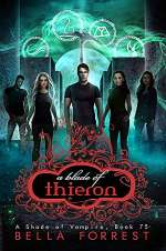 A Blade of Thieron (A Shade of Vampire, #75)