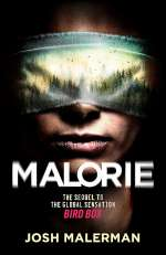 Malorie (Bird Box #2)