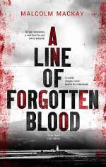 A Line of Forgotten Blood (Challaid, #2)