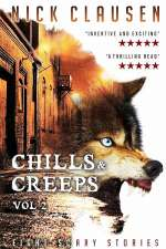 Chills & Creeps: Vol 2 (Chills & Creeps, #2)