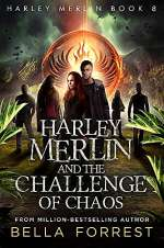 Harley Merlin and the Challenge of Chaos (Harley Merlin, #8)