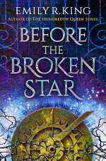 Before the Broken Star (The Evermore Chronicles, #1)
