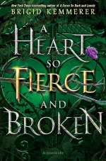 A Heart So Fierce and Broken (The Cursebreaker, #2)