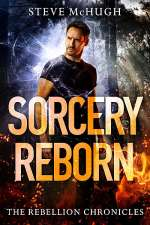 Sorcery Reborn (The Rebellion Chronicles, #1)