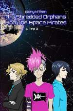 The Shredded Orphans and the Space Pirates  (The Shredded Orphans, #2)