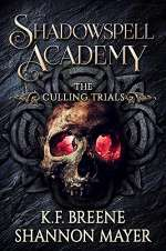 Shadowspell Academy: The Culling Trials: Book 2 (Shadowspell Academy, #2)