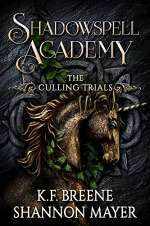 Shadowspell Academy: The Culling Trials: Book 3 (Shadowspell Academy, #3)