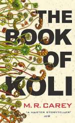 The Book of Koli (The Rampart Trilogy #1)