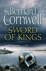 Sword of Kings (The Last Kingdom, #12)