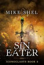 Sin Eater (Iconoclasts, #2)